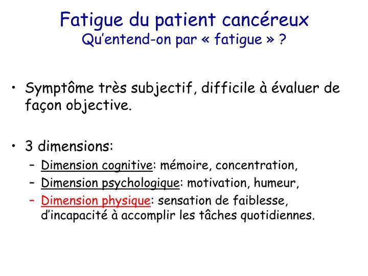 Fatigue du patient cancéreux
