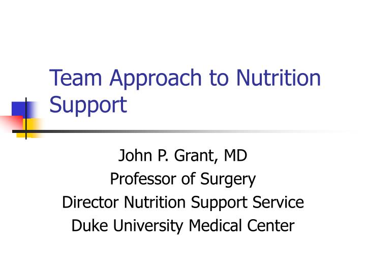 PPT - Team Approach to Nutrition