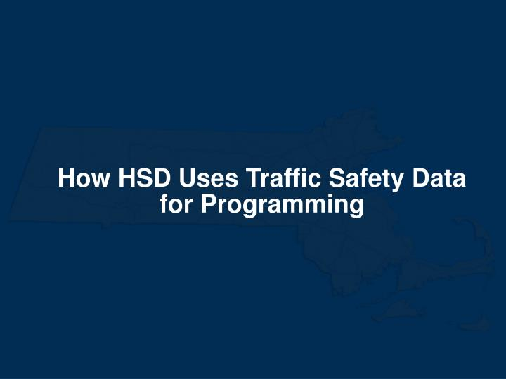 How HSD Uses Traffic Safety Data for Programming
