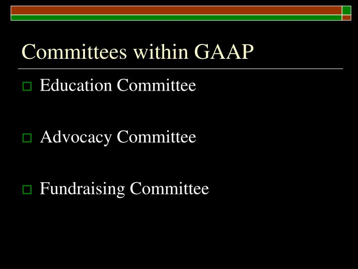 Committees within GAAP