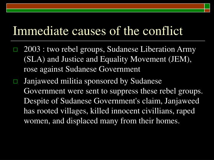 Immediate causes of the conflict