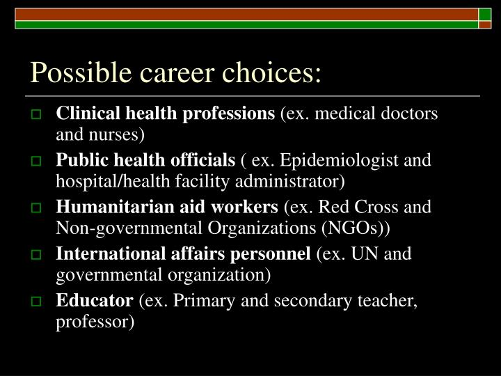 Possible career choices: