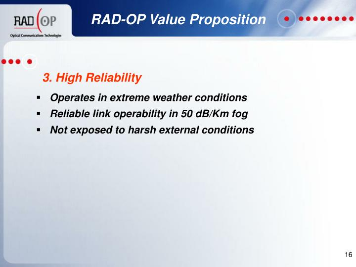 Operates in extreme weather conditions