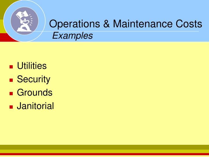 Operations & Maintenance Costs