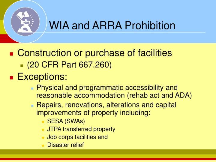 WIA and ARRA Prohibition