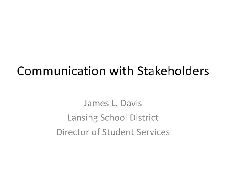 communication with stakeholders n.