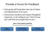 provide a forum for feedback