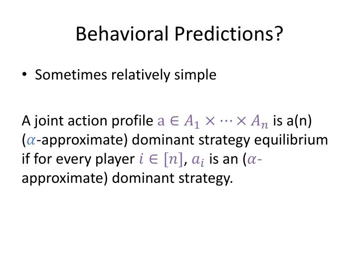 Behavioral Predictions?