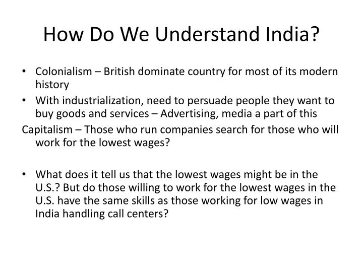 How Do We Understand India?