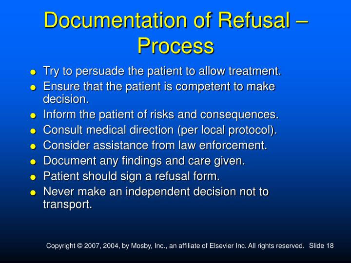 ethical issue refusal of treatment Part of the ethical principle of autonomy is the individual patient's right to refuse treatment, which, although arises from ethics, is translated into law as the need for consent for treatments to be undertaken on behalf of a patient.