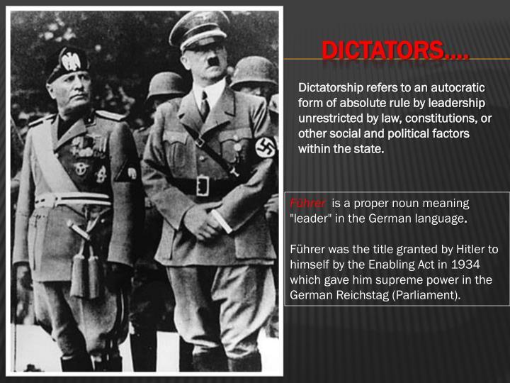 DICTATORS….