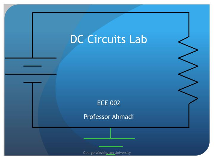 PPT - DC Circuits Lab PowerPoint Presentation - ID:1711155