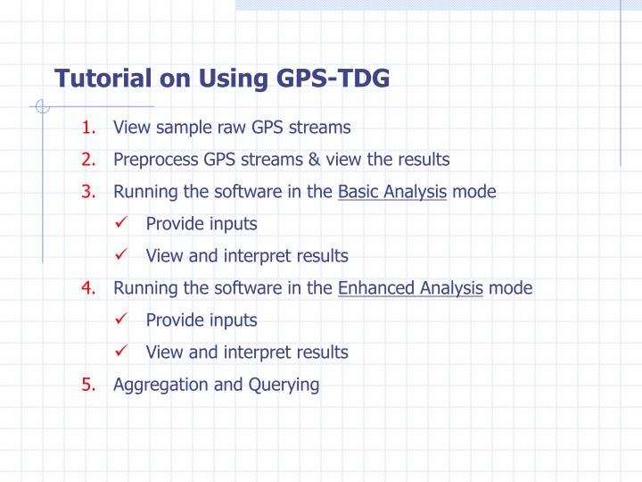 Tutorial on Using GPS-TDG