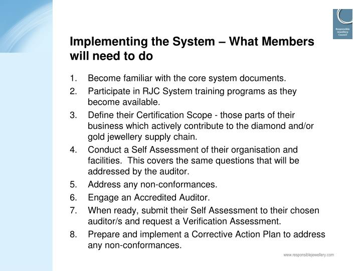 Implementing the System – What Members will need to do