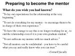 preparing to become the mentor