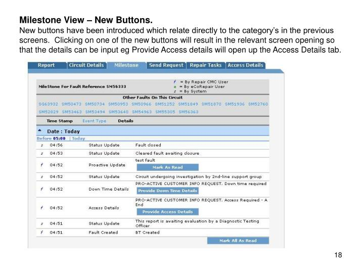 Milestone View – New Buttons.