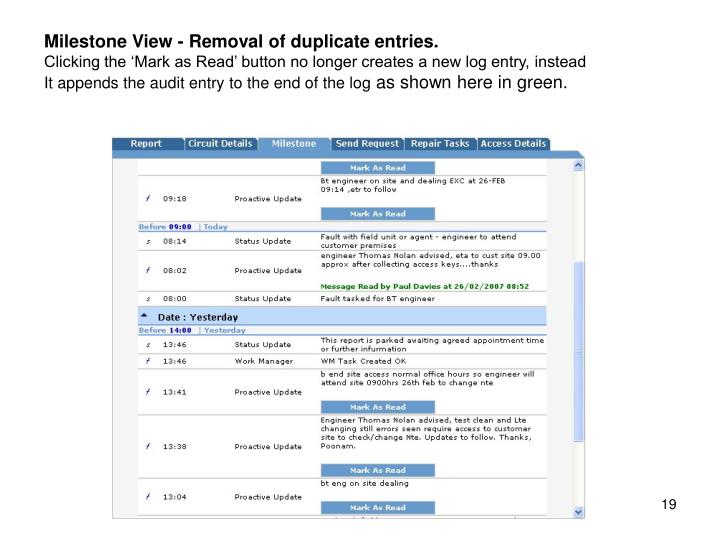 Milestone View - Removal of duplicate entries.