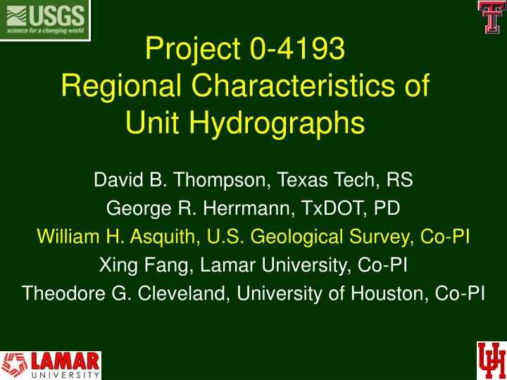 project 0 4193 regional characteristics of unit hydrographs