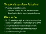 temporal loss rate functions