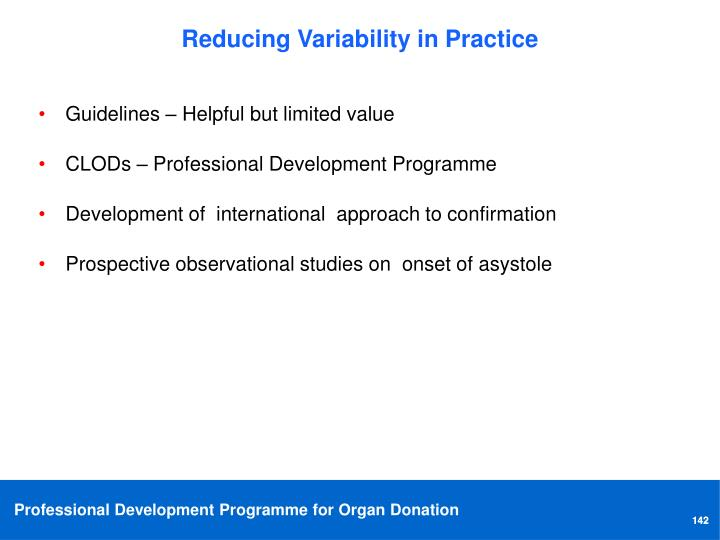 Reducing Variability in Practice