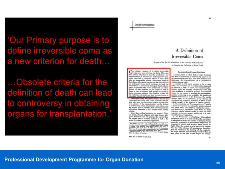 'Our Primary purpose is to define irreversible coma as a new criterion for death…