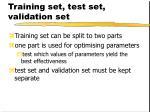 training set test set validation set3