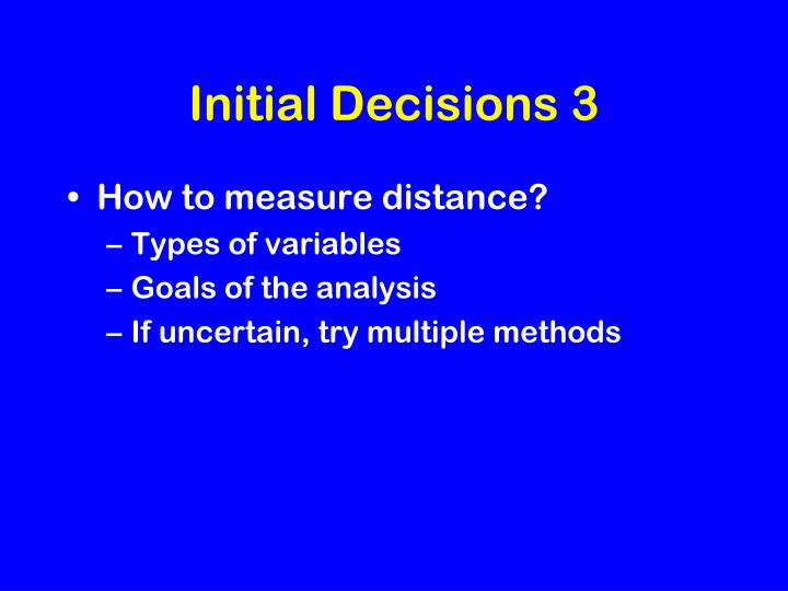 Initial Decisions 3