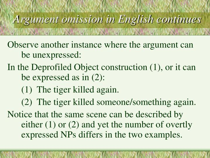 Argument omission in English continues