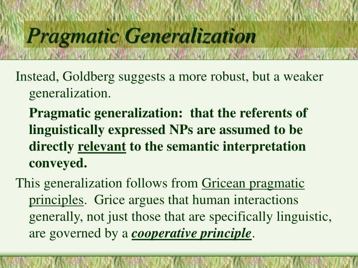 Pragmatic Generalization