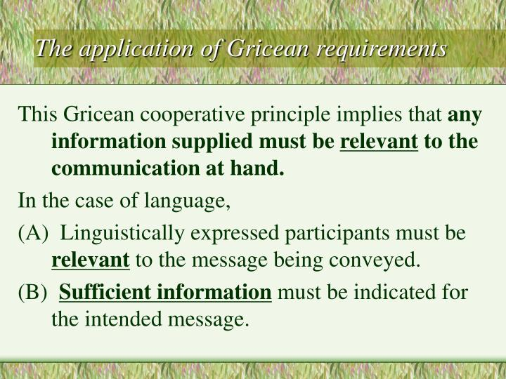 The application of Gricean requirements