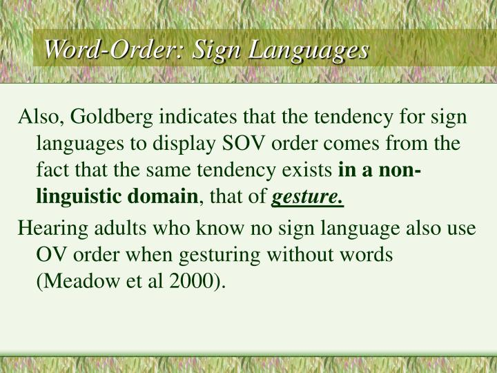 Word-Order: Sign Languages