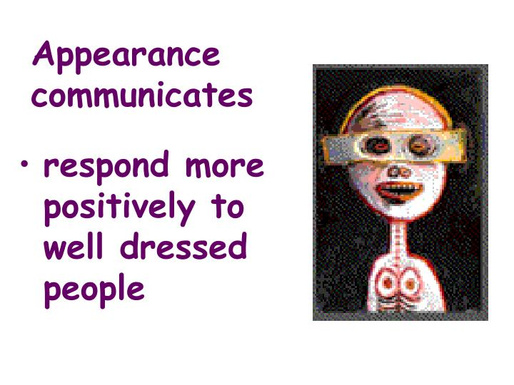 Appearance communicates