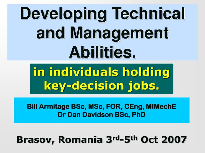 developing technical and management abilities n.