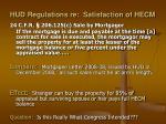 hud regulations re satisfaction of hecm