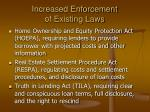 increased enforcement of existing laws