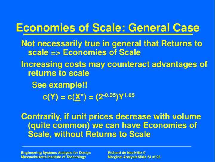 Economies of Scale: General Case