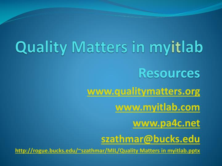 Quality Matters in