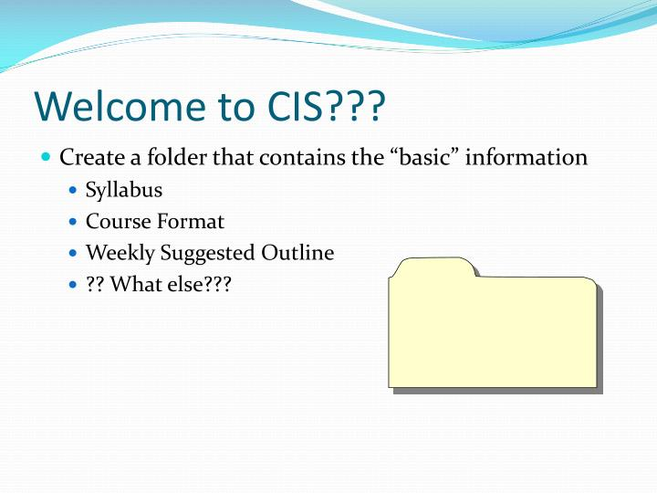Welcome to CIS???