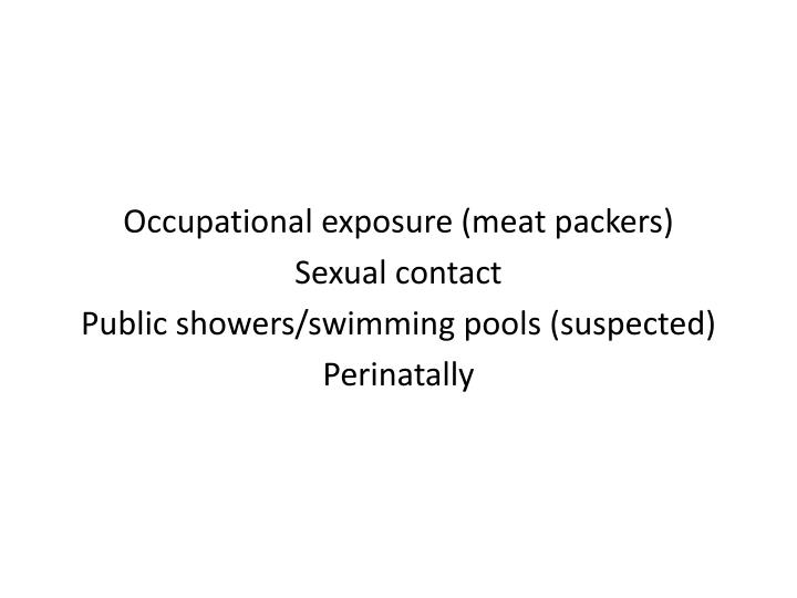 Occupational exposure (meat packers)