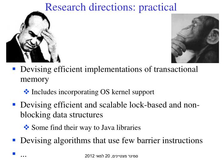 Research directions: practical
