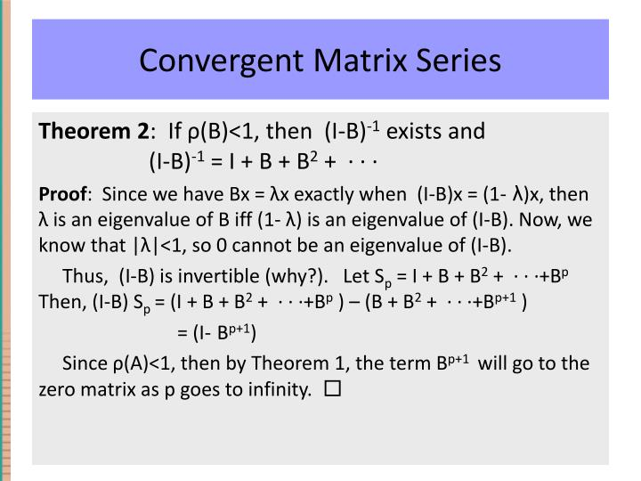 Convergent Matrix Series