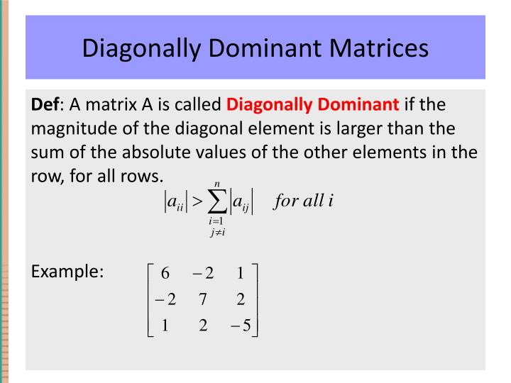 Diagonally Dominant Matrices