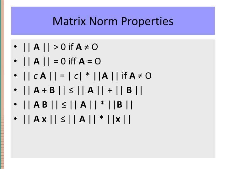 Matrix Norm Properties