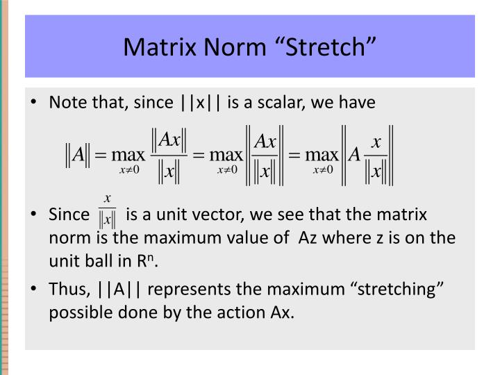 "Matrix Norm ""Stretch"""