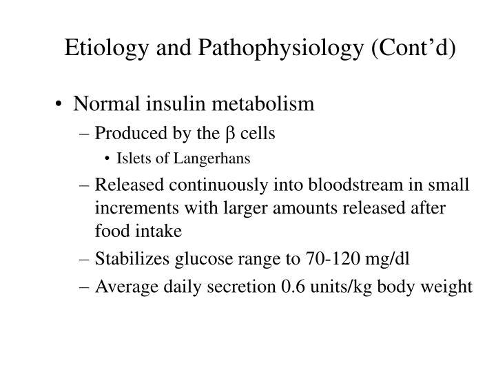 Etiology and Pathophysiology (Cont'd)