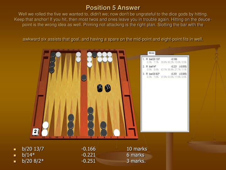Position 5 Answer