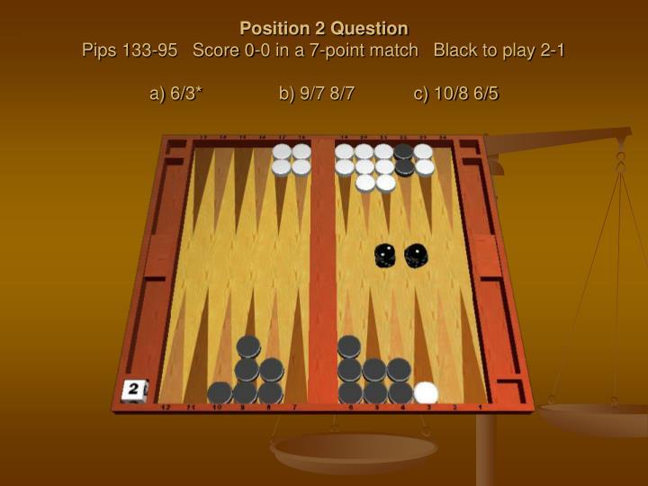 Position 2 Question