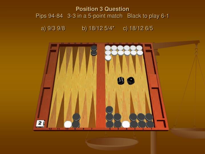 Position 3 Question