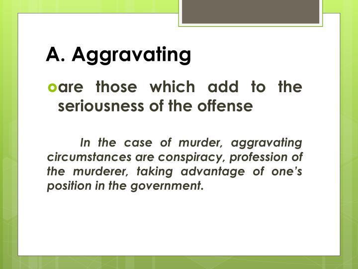 A. Aggravating
