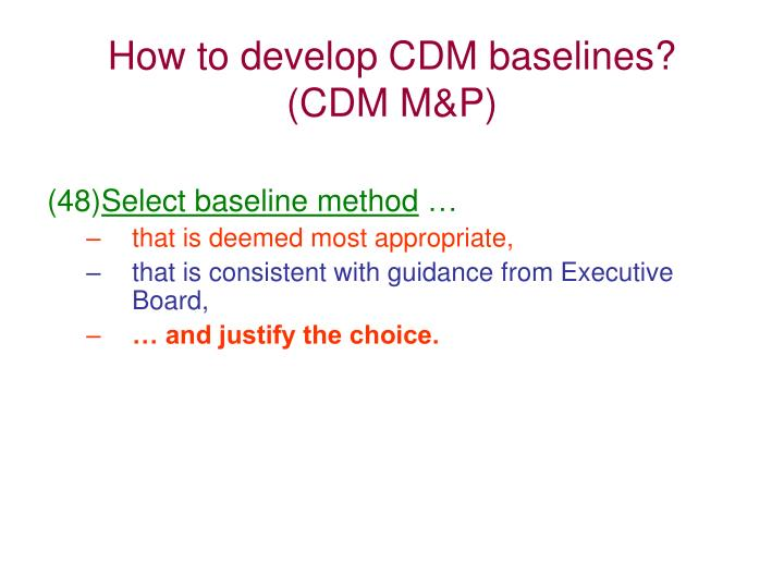 How to develop CDM baselines?